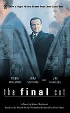 The final cut : a novel