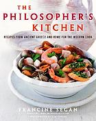 The philosopher's kitchen : recipes from ancient Greece and Rome for the modern cook
