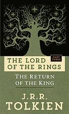 The return of the king : being the third part of the Lord of the Rings.