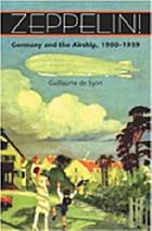 Zeppelin! : Germany and the airship, 1900-1939