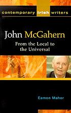 John McGahern : from the local to the universal
