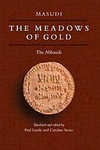 The meadows of gold : the Abbasids