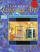 Teaching language arts : a student- and response-centered classroom