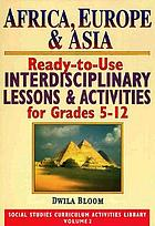 Ready-to-use interdisciplinary lessons & activities for grades 5-12