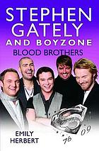 Stephen Gately and Boyzone : blood brothers