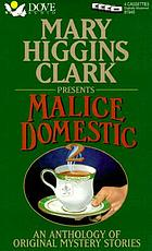 Mary Higgins Clark presents malice domestic 2 : an anthology of original mystery stories