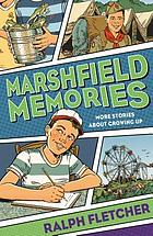 Marshfield memories : more stories about growing up