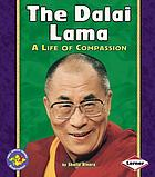 The Dalai Lama : a life of compassion