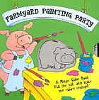 Farmyard painting party