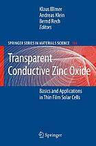 Transparent conductive zinc oxide : basics and applications in thin film solar cells