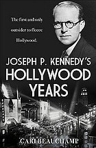 Joseph P. Kennedy's Hollywood years