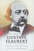 The letters of Gustave Flaubert : 1830-1880