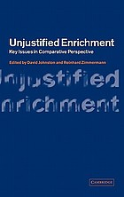 Unjustified enrichment : key issues in comparative perspective