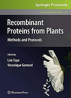 Recombinant proteins from plants : methods and protocols