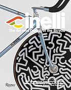 Cinelli : the art and design of the bicycle