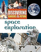Discovering careers for your future. Space exploration.