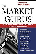 The market gurus : stock investing strategies you can use from Wall Street's best