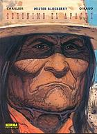 Mister Blueberry. Geronimo el Apache