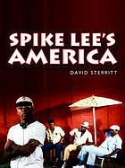 Spike Lee's America (PALS-Polity America Through the Lens series).