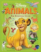 Disney animals : the essential guide