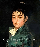 Goya : images of women