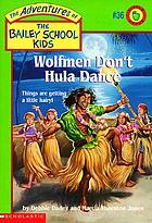 Wolfmen don't hula dance