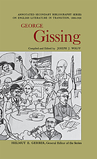 George Gissing: an annotated bibliography of writings about him,