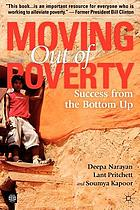 Moving out of poverty. v. 2, Success from the bottom up