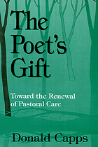 The poet's gift : toward the renewal of pastoral care