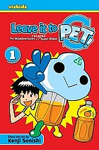 Leave it to PET! : the misadventures of a recycled super robot. 1, I'll be back!