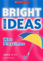 Wet playtimes : ages 5-11