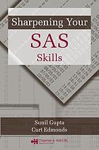 Sharpening your SAS skills