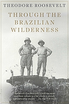 Through the Brazilian wilderness,
