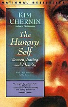 The hungry self : women, eating and identity