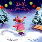 Bella gets her skates on