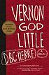 Vernon God Little by  D  B  C Pierre