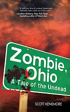 Zombie, Ohio : a tale of the undead