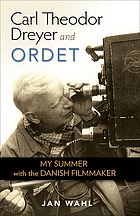 Carl Theodor Dreyer and Ordet : my summer with the Danish filmmaker
