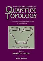 Proceedings of the Conference on Quantum Topology : Kansas State University, Manhattan, Kansas, 24-28 March 1993