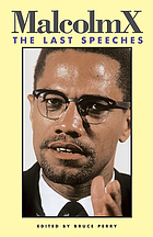 Malcolm X : the last speeches