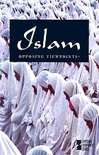 Islam : opposing viewpoints
