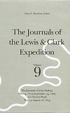 The journals of the Lewis & Clark Expedition. The journals of John Ordway, May 14, 1804-September 23, 1806, and Charles Floyd, May 14-August 18, 1804