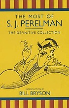 The most of S.J. Perelman.