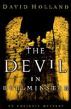 The Devil in Bellminster : an unlikely mystery