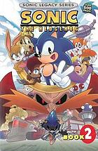 Sonic Legacy series. Book 2, Sonic the Hedgehog