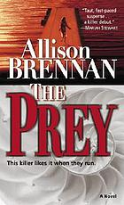 The prey : a novel