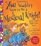 You wouldn't want to be a medieval knight! : armor you'd rather not wear