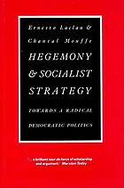 Hegemony and socialist strategy : towards a radical democratic politics