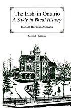 The Irish in Ontario : a study in rural history