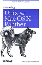 Learning UNIX for Mac OS X Panther